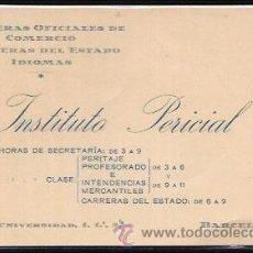 Documentos antiguos: TARJETA ANTIGUA * INSTITUTO PERICIAL * BARCELONA. Lote 51377233