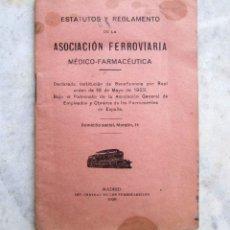Documentos antiguos: ESTATUTOS Y REGLAMENTO ASOCIACIÓN FERROVIARIA MÉDICO-FARMACÉUTICA MADRID 1926. Lote 51385375