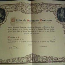 Documentos antiguos: SEMANA SANTA DE SEVILLA : DIPLOMA HERMANO PROTECTOR HERMANDAD DEL BARATILLO. Lote 51572662
