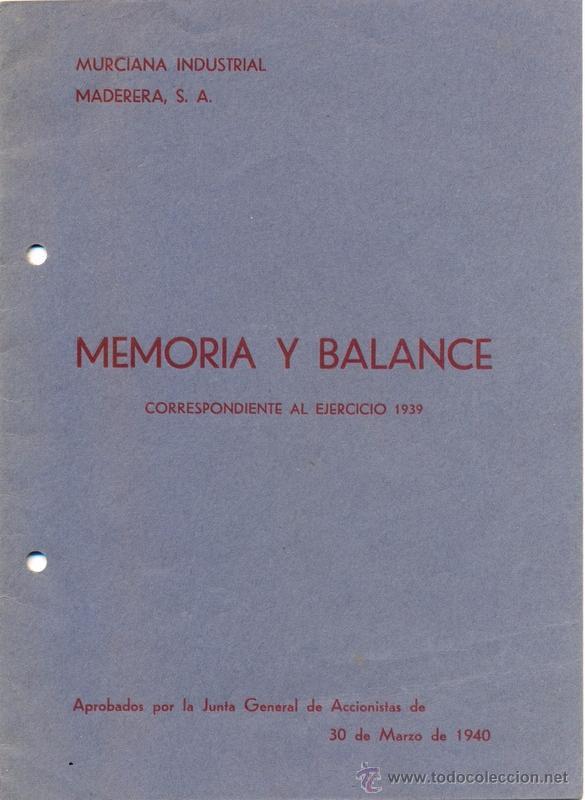 CARTAGENA, 1940, MEMORIA Y BALANCE EJERCICIO 1939 DE MURCIANA INDUSTRIAL MADERERA,S.A.12 PAGINAS (Coleccionismo - Documentos - Otros documentos)