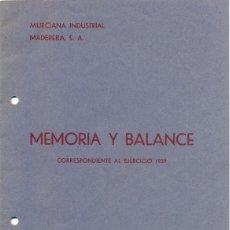 Documentos antiguos: CARTAGENA, 1940, MEMORIA Y BALANCE EJERCICIO 1939 DE MURCIANA INDUSTRIAL MADERERA,S.A.12 PAGINAS. Lote 51639793