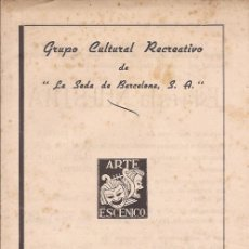 Documentos antiguos: LA SEDA BARCELONA / PROGRAMA DE 22 DE MAYO EN SU 25 ANIVERSARIO. Lote 51670818