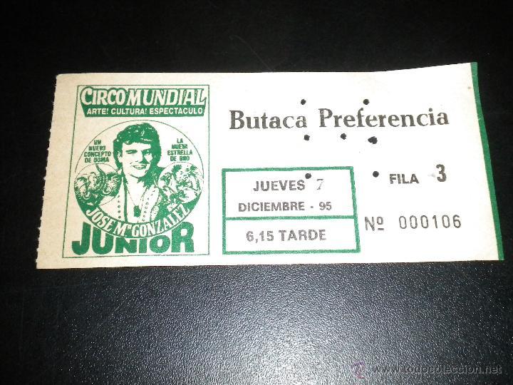 ENTRADA AL CIRCO MUNDIAL / JOSE MARIA GONZALEZ JUNIOR (Coleccionismo - Documentos - Otros documentos)