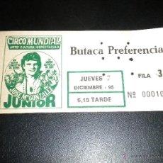 Documentos antiguos: ENTRADA AL CIRCO MUNDIAL / JOSE MARIA GONZALEZ JUNIOR. Lote 51685458