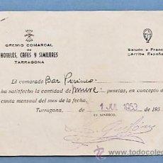 Documentos antiguos: RECIBO CUOTA MENSUAL - GREMIO COMARCAL HOTELES / CAFES - BAR PIRINEO - TARRAGONA / TGN - AÑO 1953. Lote 51961404