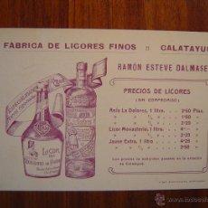 Documentos antiguos: TARJETA DE VISITA - FABRICA DE LICORES FINOS - RAMÓN ESTEVE DALMASES - CALATAYUD ( ZARAGOZA ). Lote 52010371