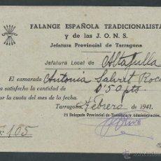 Alte Dokumente - recibo de pago a la falange española y tradicionalista año 1941 tarragona - 26793904