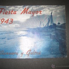 Documentos antiguos: VILANOVA I GELTRU - FIESTA MAYOR 1943 - VILLANUEVA Y GELTRU - VER FOTOS - (V-3310) . Lote 52346759