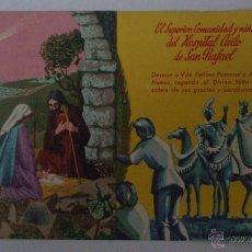 Documentos antiguos: HOSPITAL ASILO DE SAN RAFAEL, FELICITACION DE NAVIDAD. Lote 52411346