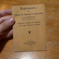 Documentos antiguos: ANTIGUO REGLAMENTO CUERPO DE AGENTES COMERCIALES, 1933, REPUBLICA. Lote 52432898