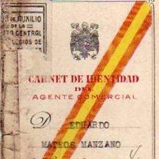 Documentos antiguos: CARNET DE IDENTIDAD AGENTE COMERCIAL ZAMORA. . Lote 52447090