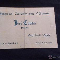 Documentos antiguos: PROGRAMA INVITACION CONCIERTO JOSE CUBILES - 1946. Lote 52466590