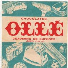 Documentos antigos: CHOCOLATES OLLÉ CUADERNO DE CUPONES. Lote 52484585
