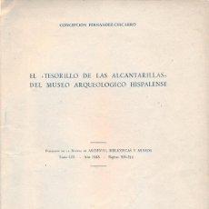 Documenti antichi: EL TESORILLO DE LAS ALCANTARILLAS DEL MUESO ARQUEOLOGICO HISPALENSE, CONCEPCION FDEZ CHICARRO. Lote 52568664