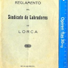 Documentos antiguos: MURCIA LORCA CUADERNILLO REGLAMENTO LABRADORES LORCA IMP LUIS MONTIEL AÑO 1932 . Lote 52661623