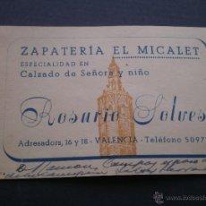 Documentos antiguos: TARJETA DE VISITA COMERCIAL CON PUBLICIDAD, ZAPATERIA EL MICALET, VALENCIA, . Lote 52908074