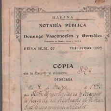 Documentos antiguos: CAR.MUS -11- CUBA - ESCRITURA DE PODER GENERAL DE 30 PAGINAS, OTORGADA EN LA HABANA EL 8 DE MAYO DE. Lote 52926987