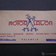 Documentos antiguos: TATJETA DE VISITA CO PUBLICIDAD DE MOTOS O MOTOCICLETAS, MOTOR SALON VALENCIA. Lote 52951186