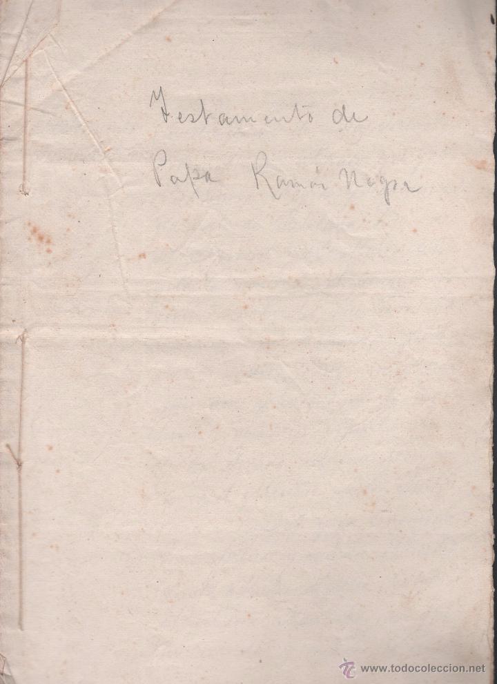 CAR-MUS-2 - LA HABANA (CUBA) - ESCRITURA DE TESTAMENTO DE D. RAMON NEGRA Y CASANOVAS NATURAL DE CA (Coleccionismo - Documentos - Otros documentos)