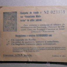 Documentos antiguos: BOLETO SORTEO CAMPAÑA VOCACIONES. AÑO 1951. Lote 52964146