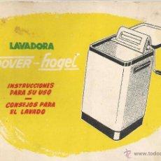 Documentos antiguos: == PA391 - LIBRITO DE INSTRUCCIONES DE LA LAVADORA HOOVER-HOGEL - CONSEJOS PARA EL LAVADO. Lote 53010204