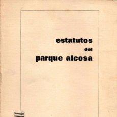Documentos antiguos: SEVILLA,AÑOS 60, PRIMITIVOS ESTATUTOS DEL PARQUE ALCOSA,12 PAGINAS. Lote 53034008