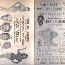 Documentos antiguos: PROGRAMA DE TEATRO. BALLET Y MÚSICA. TEATRO MARTI. CUBA. AÑOS 50. 22,5 X 30,3 CM. Lote 283496983