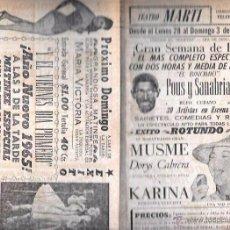 Documentos antiguos: PROGRAMA DE TEATRO. TEATRO MARTI. POUS Y SANABRIA. CUBA. 22,50 X 30,30 CM.. Lote 283497058