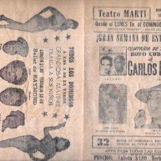 Documentos antiguos: PROGRAMA DE TEATRO. BUFO CUBANO DE CARLOS POUS. CUBA. TEATRO MARTI. AÑOS 50. 22,50 X 30,3 CM. Lote 283497003