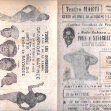 Documentos antiguos: PROGRAMA DE TEATRO. BUFO CUBANO, POUS Y SANABRIA. CUBA. TEATRO MARTI. AÑOS 50. 22,50 X 30,3 CM.. Lote 283497083