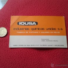 Documentos antiguos: TARJETA CARD DE VISITA PUBLICIDAD PUBLICITARIA O SIMILAR IQUSA FABRICA DE PINTURAS BADALONA IDEAL CO. Lote 53201612