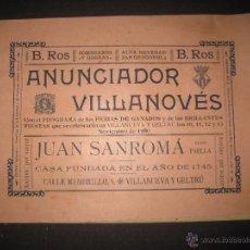 Documentos antiguos: VILANOVA I GELTRU -ANUNCIADOR VILANOVES-FERIA GANADOS NOVIEMBRE 1900 - VER FOTOS - (V-3764). Lote 53244571