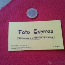 Documentos antiguos: ANTIGUA TARJETA DE VISITA CARD PUBLICIDAD PUBLICITARIA O SIMILAR FOTO EXPRESS REVELADO CADIZ SAGASTA. Lote 53264956