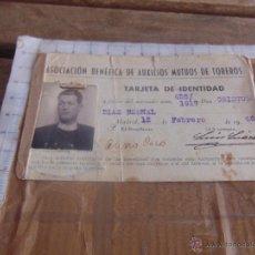 Documentos antiguos: CARNET ASOCIASION BENEFICA DE AUXILIOS MUTUOS DE TOREROS TARJETA DE IDENTIDAD 1946 MADRID . Lote 53325597