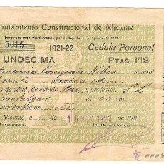 Documentos antiguos: CÉDULA PERSONAL AYUNTAMIENTO CONSTITUCIONAL DE ALICANTE - AÑO 1921 - CLASE UNDÉCIMA. Lote 53383534