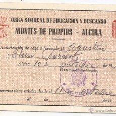 Documents Anciens: ALCIRA (VALENCIA). AUTORIZACIÓN DE CAZA. OBRA SINDICAL EDUCACIÓN Y DESCANSO. Lote 53499470