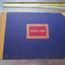Documentos antiguos: LIBRETA--EFECTOS A PAGAR-MUCHOS AÑOS-100 PÁGINAS-BUEN ESTADO-(29). Lote 53502549