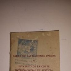Documentos antiguos: CARTA DE LAS NACIONES UNIDAS. Lote 53580323