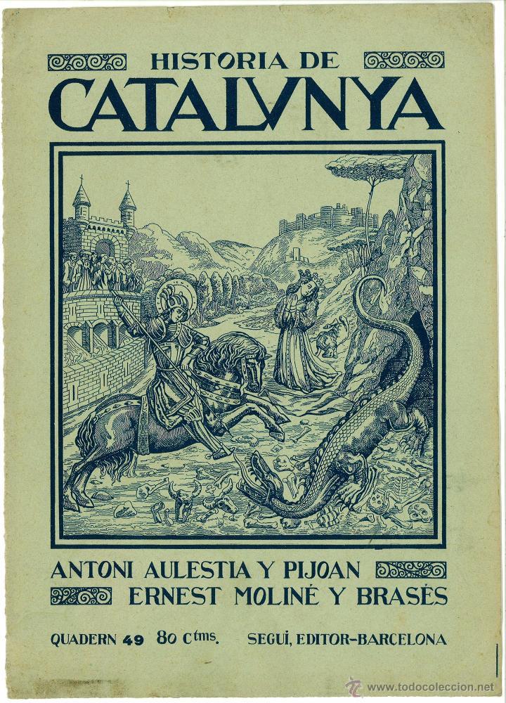 CUBIERTA REVISTA HISTORIA DE CATALUÑA SAN JORGE (SANT JORDI) 20 X 27,5 CM (APROX) (Coleccionismo - Documentos - Otros documentos)