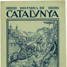 Documentos antiguos: CUBIERTA REVISTA HISTORIA DE CATALUÑA SAN JORGE (SANT JORDI) 20 X 27,5 CM (APROX). Lote 53802043