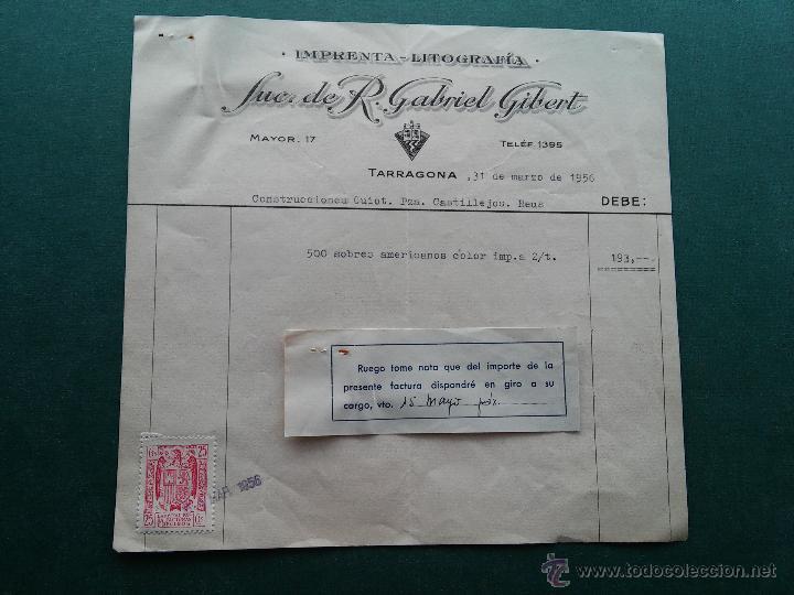 TARRAGONA - 1956 - FACTURA SUC. R. GABRIEL GIBERT - MAYOR, 17 - REINTEGRO FECHA (Coleccionismo - Documentos - Otros documentos)