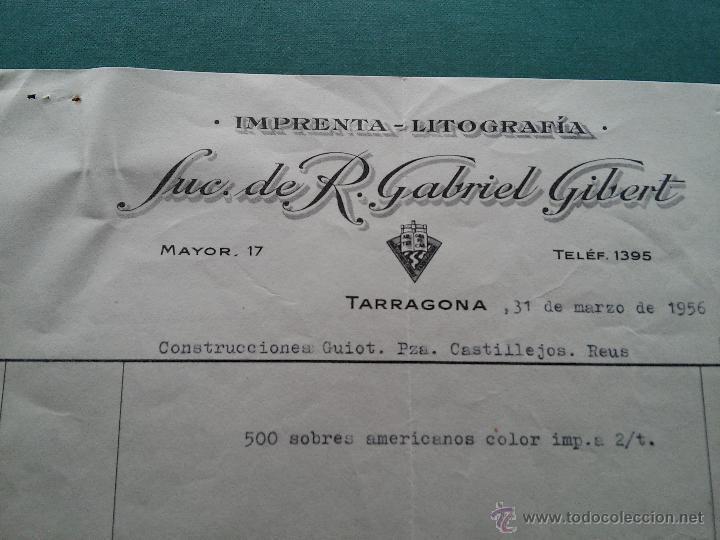 Documentos antiguos: TARRAGONA - 1956 - FACTURA SUC. R. GABRIEL GIBERT - MAYOR, 17 - REINTEGRO FECHA - Foto 3 - 53809276