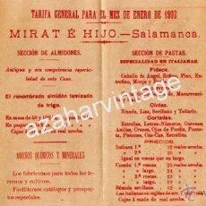 Documentos antiguos: SALAMANCA,1902, TARIFA DE PRECIOS MIRAT E HIJOS, GARBANZOS,ALMIDONES,PASTAS,ETC.... Lote 53981932