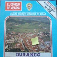 Documentos antiguos: FASCICULO DURANGO ARRATIA DURANGUESADO URANGO TABIRA URQUIOLA IBAIZABAL VIZCAYA EUSKADI. Lote 54023165
