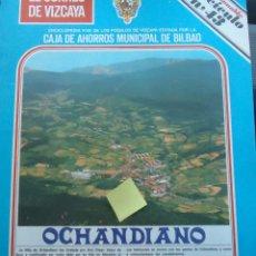 Documentos antiguos: FASCICULO OCHANDIANO OTXANDIO DURANGO DURANGUESADO URQUIOLA URKIOLA VIZCAYA EUSKADI. Lote 54024015