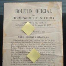 Documentos antiguos: BOLETIN OFICIAL OBISPADO VITORIA ALAVA DIOCESIS IGLESIA CATOLICA CURAS SACERDOTES LIMOSNA FIELES. Lote 54079531