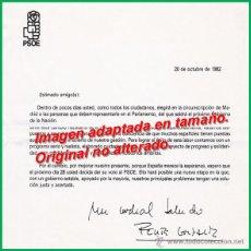 Documentos antiguos: CARTA DE PROPAGANDA FIRMADA POR FELIPE GONZÁLEZ, CANDIDATO DEL PSOE EN LAS ELECCIONES DE 1982. Lote 54104873