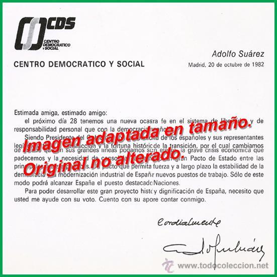 CARTA DE PROPAGANDA FIRMADA POR ADOLFO SUÁREZ, CANDIDATO DEL CDS EN LAS ELECCIONES DE 1982 (Coleccionismo - Documentos - Otros documentos)
