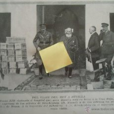 Documentos antiguos: REY ALFONSO XIII BORBON HOSPITAL CRUZ ROJA SEVILLA ANDALUCIA SANCHEZDALP MEDICO DOCTOR. Lote 54315605