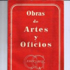 Documentos antiguos: *CATÁLOGO DE OBRAS DE ARTES Y OFICIOS DE EDITORIAL GUSTAVO GILI* AÑO 1953.. Lote 54352186